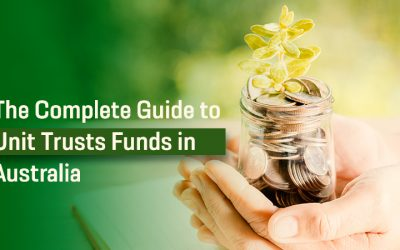 The Complete Guide to Unit Trusts Funds in Australia