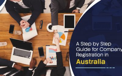 A Step By Step Guide For Company Registration In Australia