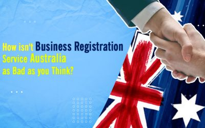 How isn't Business Registration Service Australia as Bad as you Think?